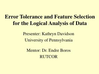 Error Tolerance and Feature Selection for the Logical Analysis of Data