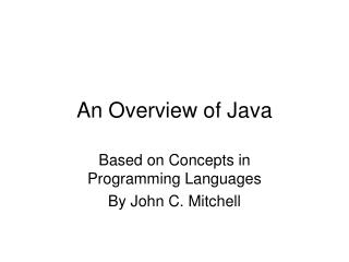 An Overview of Java