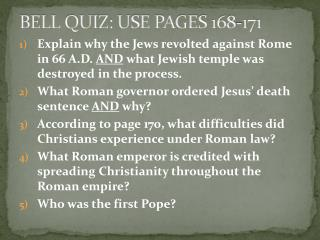 BELL QUIZ: USE PAGES 168-171