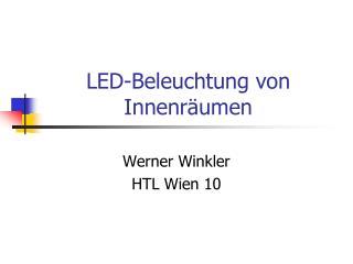 LED-Beleuchtung von Innenr umen