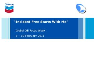 Incident Free Starts With Me