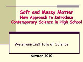 Weizmann Institute of Science      Summer 2010