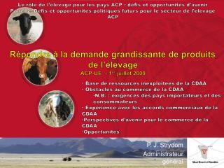 Le r le de l  levage pour les pays ACP : d fis et opportunit s d avenir Panel 2. D fis et opportunit s politiques futurs