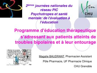 2i mes journ es nationales du r seau PIC Psychotropes et sant  mentale: de l  valuation   l  ducation