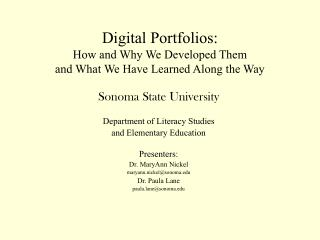 Digital Portfolios: How and Why We Developed Them  and What We Have Learned Along the Way