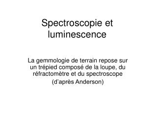Spectroscopie et luminescence