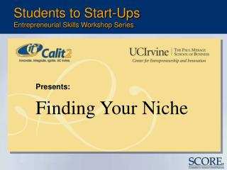 Students to Start-Ups Entrepreneurial Skills Workshop Series