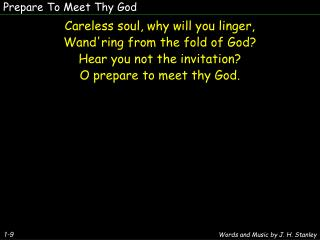 Prepare To Meet Thy God