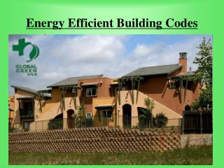 Energy Efficient Building Codes