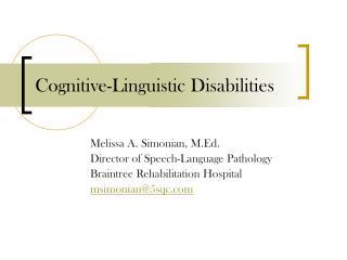 Cognitive-Linguistic Disabilities