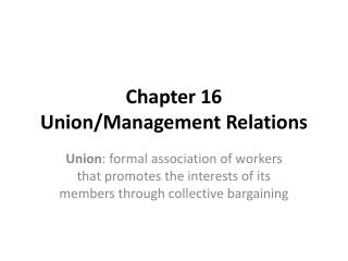 Chapter 16  Union