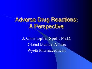 Adverse Drug Reactions: A Perspective