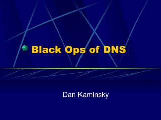 Black Ops of DNS