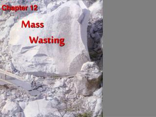 Mass      Wasting