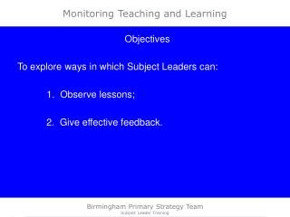 Monitoring Teaching and Learning