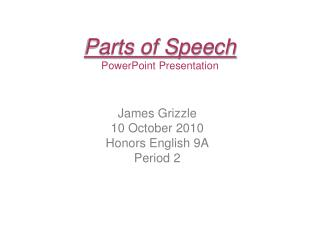 Parts of Speech PowerPoint Presentation