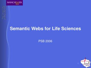 Semantic Webs for Life Sciences
