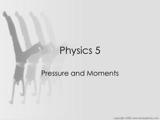 Physics 5