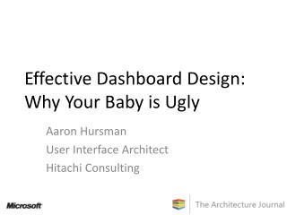 Effective Dashboard Design: Why Your Baby is Ugly