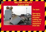WELDER FATALITY  August 2003