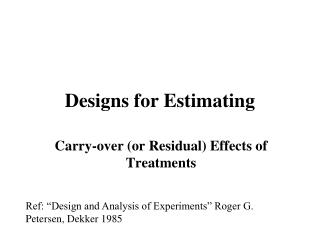 Designs for Estimating