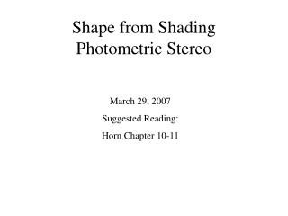 Shape from Shading Photometric Stereo