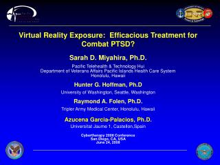 Virtual Reality Exposure:  Efficacious Treatment for Combat PTSD
