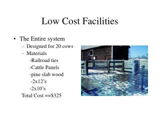 Low Cost Facilities