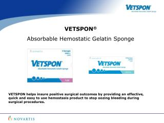 VETSPON  Absorbable Hemostatic Gelatin Sponge