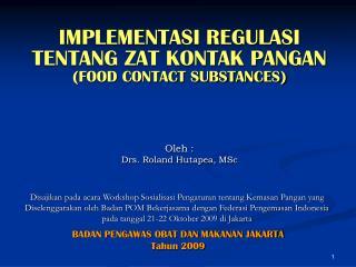 BADAN PENGAWAS OBAT DAN MAKANAN JAKARTA Tahun 2009