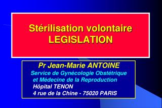 St rilisation volontaire LEGISLATION