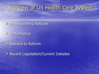 Overview of US Health Care System