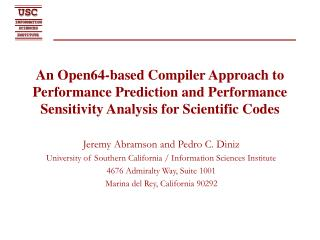 An Open64-based Compiler Approach to Performance Prediction and Performance Sensitivity Analysis for Scientific Codes