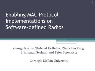 Enabling MAC Protocol Implementations on  Software-defined Radios