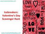 Icebreakers: Valentine's Day Scavenger Hunt