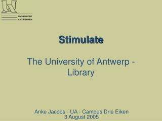 Stimulate  The University of Antwerp - Library