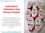 Icebreakers: Valentine's Day Famous Couples