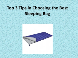 Top 3 Tips in Choosing the Best Sleeping Bag