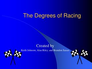 The Degrees of Racing