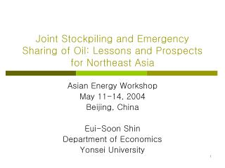 Joint Stockpiling and Emergency Sharing of Oil: Lessons and Prospects for Northeast Asia