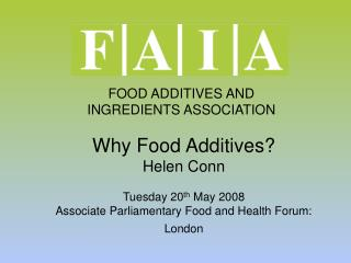 FOOD ADDITIVES AND INGREDIENTS ASSOCIATION