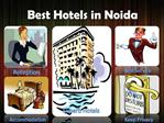 Superb Noida Hotels List