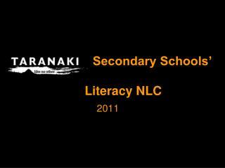 Taranaki  Secondary Schools   Literacy NLC
