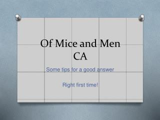 Of Mice and Men CA