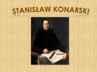 Stanislaw Konarski