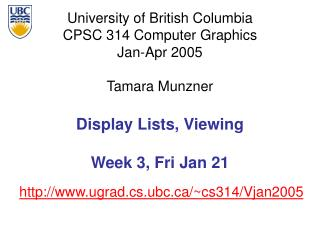 Display Lists, Viewing  Week 3, Fri Jan 21