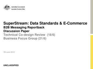 SuperStream: Data Standards  E-Commerce B2B Messaging Reportback Discussion Paper Technical Co-design Review  18
