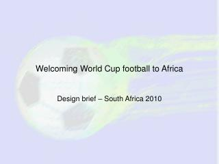 Welcoming World Cup football to Africa