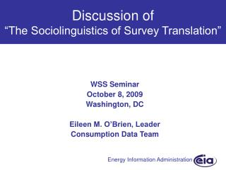 Discussion of  The Sociolinguistics of Survey Translation