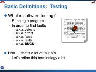 Basic Definitions:  Testing